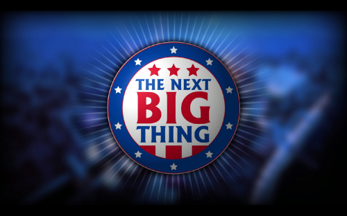 The Next Big Thing 1